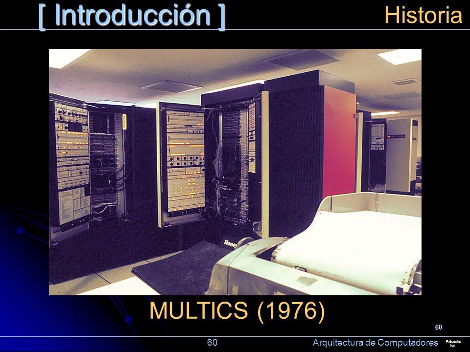 [ Introducción ] Historia MULTICS (1976)